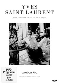 Yves Saint Laurent – L'Amour fou