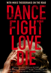 Dance Fight Love Die - With Mikis on the Road