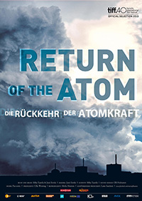 Return of the Atom - Die Rückkehr zur Atomkraft